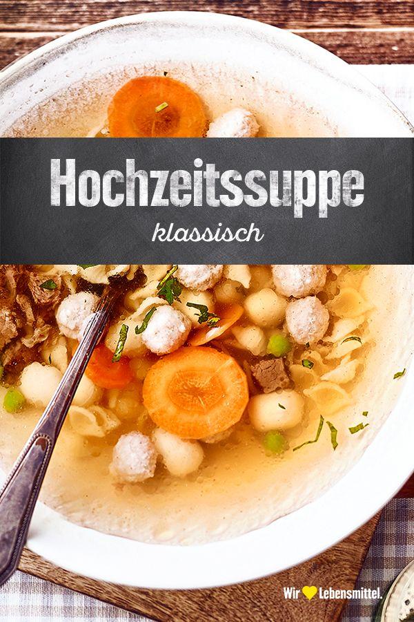 Hochzeitssuppe Rezept Edeka Rezept In 2020 Hochzeitssuppe Rezepte Lebensmittel Essen