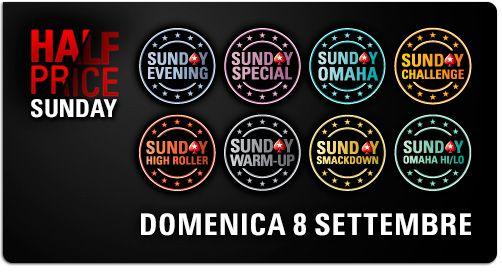 #bonus: 8 september - half price on all major sunday tournaments @Valentina Poker.it http://www.creepingmold.com/wordpress/2013/09/02/bonus-half-price-sunday/ #nitpickaboutpoker Enjoy my blog! www.pokerstars.it/promotions/halfprice/?source=11546702