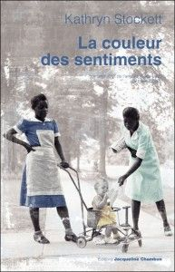 La couleur des sentiments - Kathryn Stockett http://bit.ly/1anXBSW