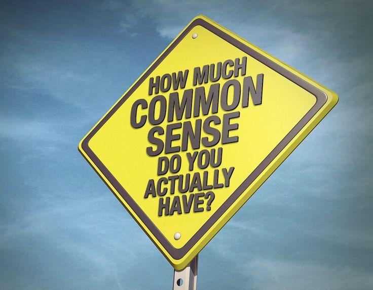 How Much Common Sense Do You Actually Have? - Quiz - Zimbio