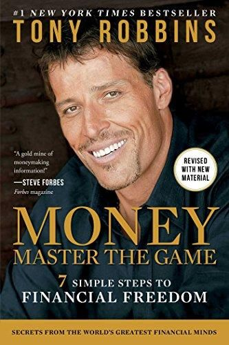 Tony Robbins - MONEY Master the Game: 7 Simple Steps to Financial Freedom (Paperback)