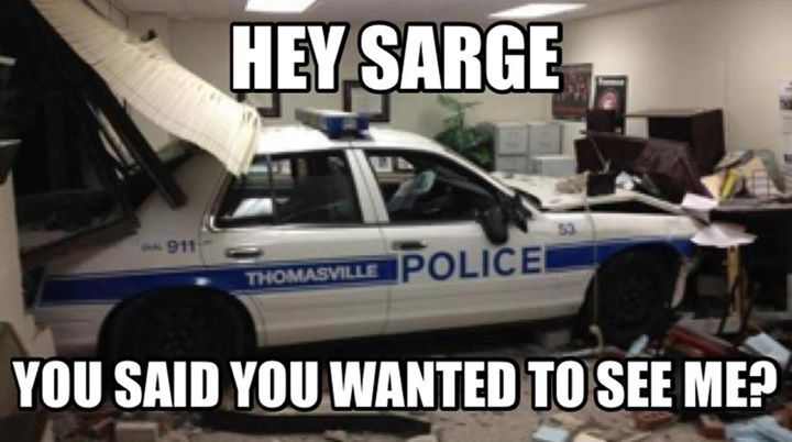 Cop humor Law Enforcement Today www.lawenforcementtoday.com