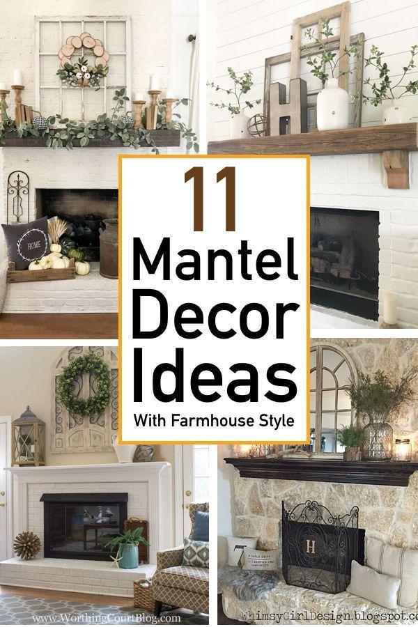 11 Mantel Decor Ideas With Farmhouse Style The Unlikely Hostess Farmhouse Fireplace Mantels Country Farmhouse Decor Fireplace Mantel Decor