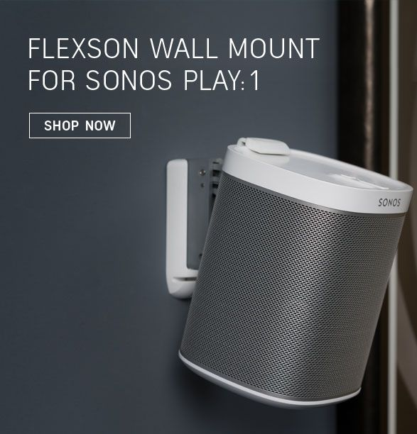 Flexson Wall Mount For Sonos Play 1 Cuz I M A Audio Nut