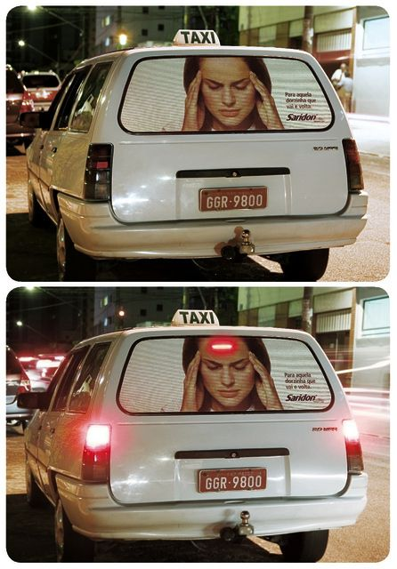"""Best Ads Ever On A Taxi - """"For that annoying headache that comes and goes."""""""