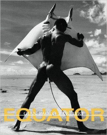 Equator: Gian Paolo Barbieri: 9783822866238: Books - Amazon.ca