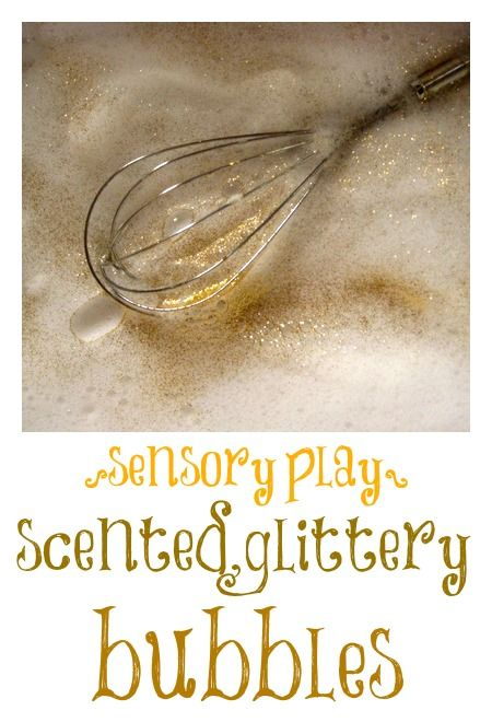 a lovely sensory play idea for children from babies up: scented, glittery bubbles!