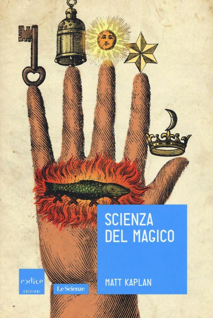 Libro Scienza del magico di Matt Kaplan