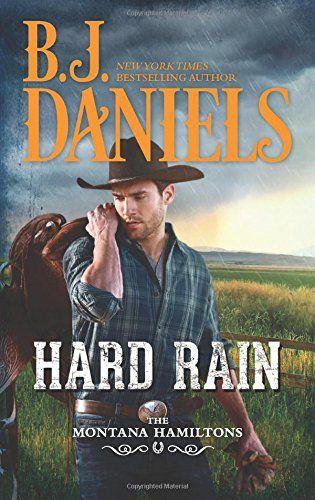 Hard Rain (The Montana Hamiltons) by B.J. Daniels http://www.amazon.com/dp/0373789130/ref=cm_sw_r_pi_dp_mb1dxb008611M
