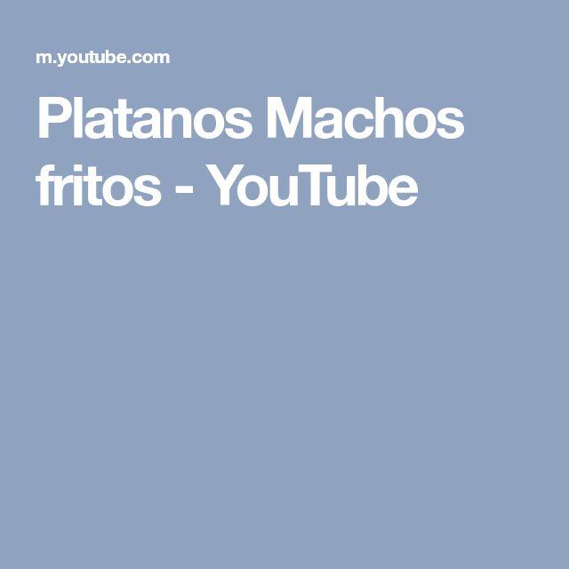 Platanos Machos fritos - YouTube