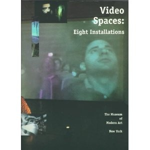 Video Spaces: Eight Installations (A Museum of Modern Art Book) (Paperback)  http://234.powertooldragon.com/redirector.php?p=0810961466  0810961466