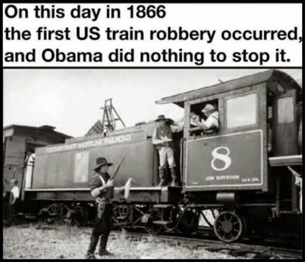 1886 Train Robbery | Thanks, Obama! | Know Your Meme