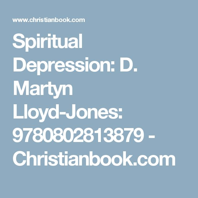 Spiritual Depression: D. Martyn Lloyd-Jones: 9780802813879 - Christianbook.com