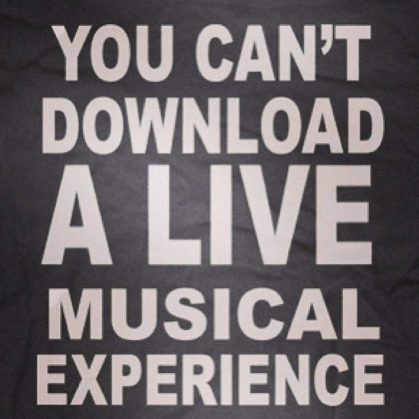 You can't download a live musical experience.