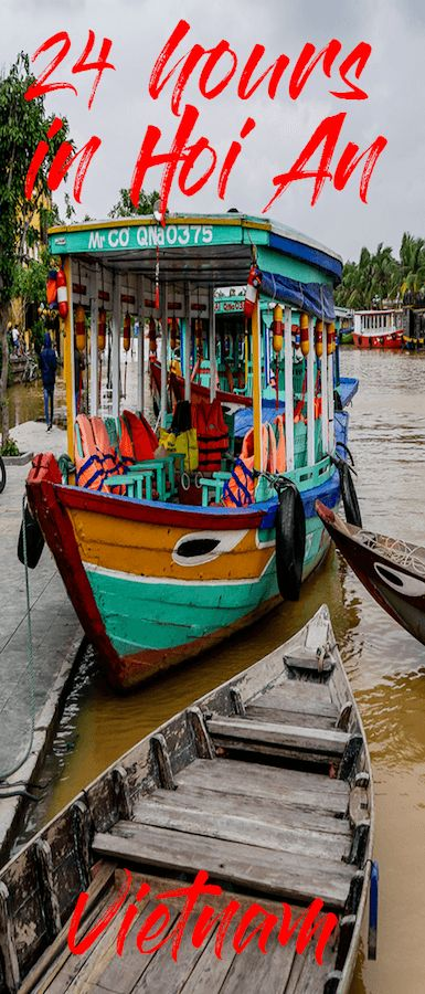 A complete list of what to do in Hoi An in 24 hours! If you are planning a trip to Vietnam include Hoi An in your itinerary. One of Vietnam's best cities.