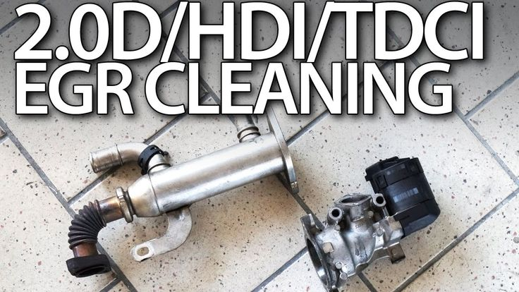 2.0HDi 2.0TDCi 2.0D #EGR valve cleaning in #volvo #Ford #Peugeot #Citroen…