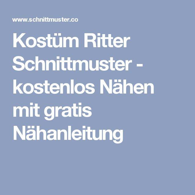 Kostüm Ritter Schnittmuster - kostenlos Nähen mit gratis Nähanleitung