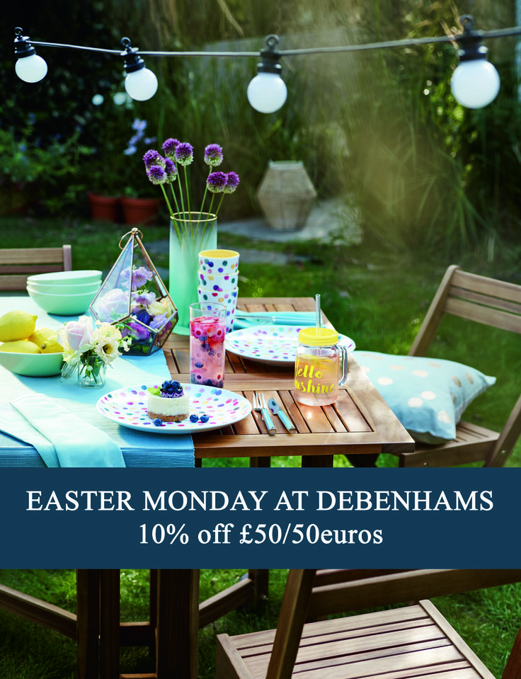 10% off today only (Easter Monday) at Debenhams UK and ROI. http://www.codesium.com/debenhams-discount-code/