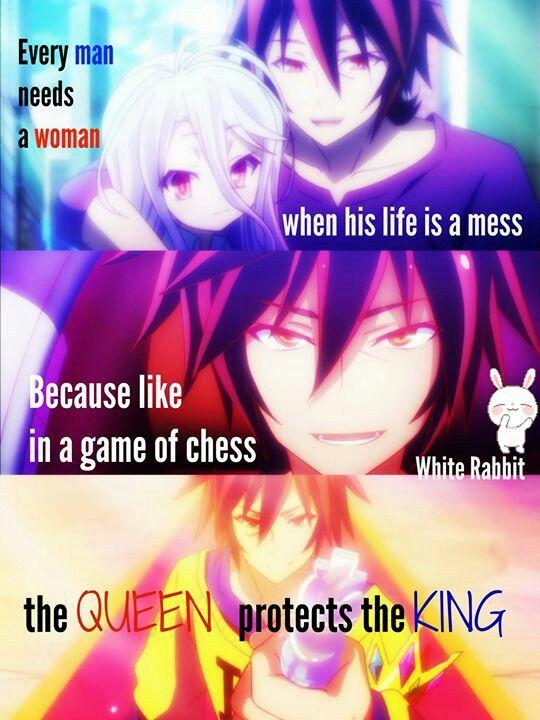 """""""Cada homem precisa de uma mulher quando sua vida está uma bagunça, porque como em um jogo de xadrez a rainha protege o rei"""""""