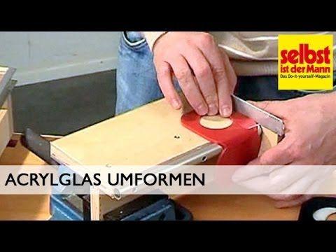 Acrylglas umformen - YouTube
