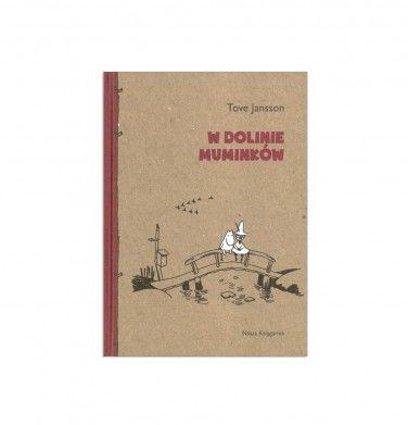 Książki dla dzieci. Tytuł: W Dolinie Muminków Autor: Tove Jansson