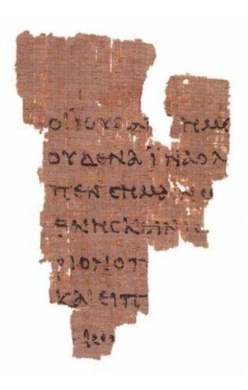 The Rylands Papyrus 52 at the John Rylands Library in Manchester, England Text John 18:31–33, 37–38 Date c. 125 Script Greek Found Egypt