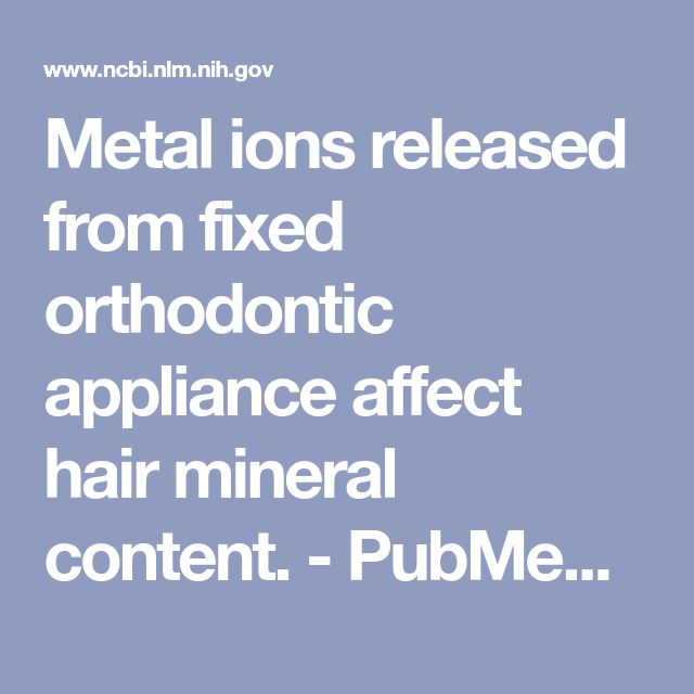 Metal ions released from fixed orthodontic appliance affect hair mineral content. - PubMed - NCBI