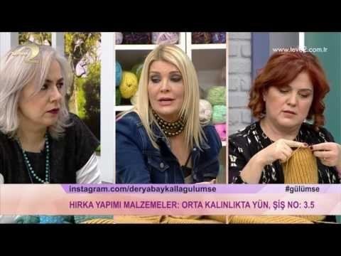 Derya Baykal'la Gülümse: Hırka Yapımı - YouTube