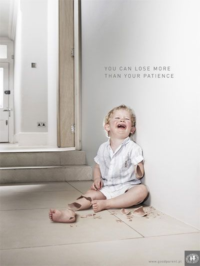 """You can lose more than your patience""- Nobodies Children Foundation    Agency: DDB Warsaw. Poland  May 2009"