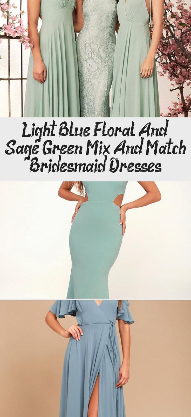Blue floral and mist sage green mismatched bridesmaid dresses by Jenny Yoo #BridesmaidDressesWinter #WeddingBridesmaidDresses #LavenderBridesmaidDresses #TaupeBridesmaidDresses #ModestBridesmaidDresses