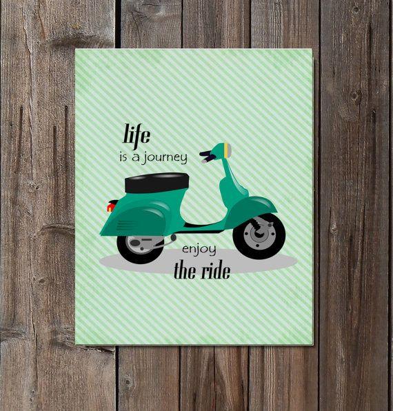 Life is a journey enjoy the ride Retro Vespa Scooter DIY printable download vintage art print poster
