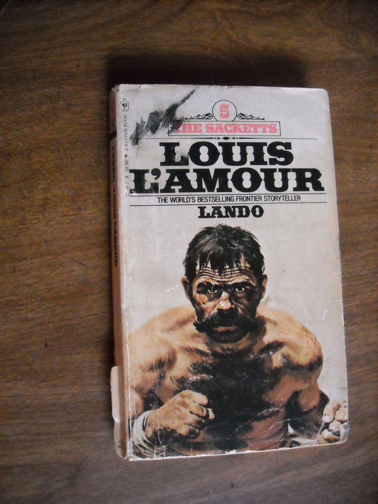 Lando by louis lamour 1981the sacketts 5 western