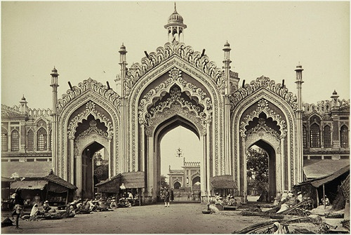 The Gate of the Hooseinabad Bazaar, 1860, Lucknow, India