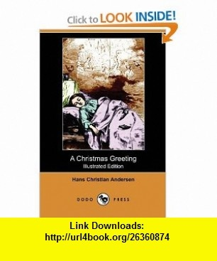 The 9 best ebooks on line images on pinterest tutorials pdf and a christmas greeting illustrated edition dodo press 9781409992400 hans christian fandeluxe Gallery