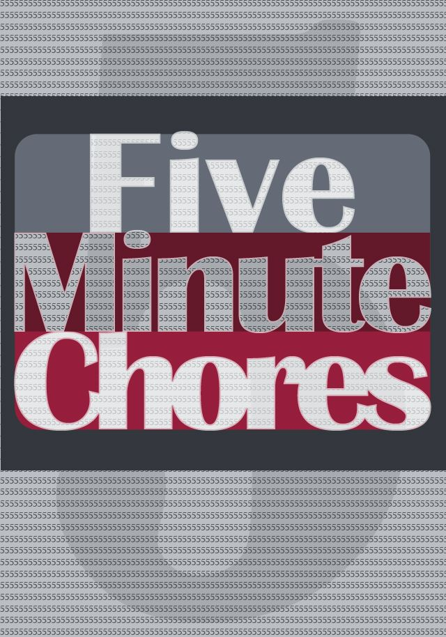 5 Minute Chores A List Of All The Chores You Can Do In