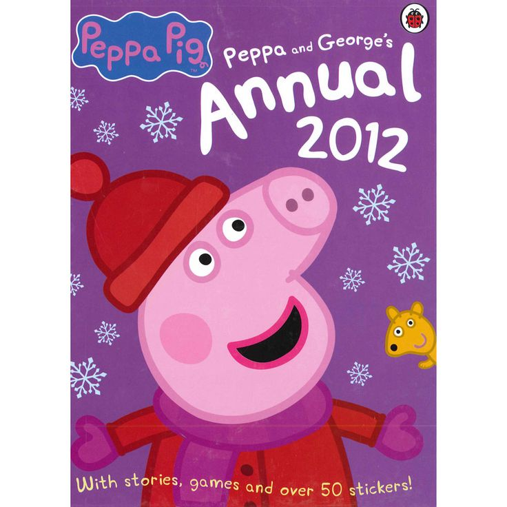 Peppa Pig - Peppa and George's Annual 2012