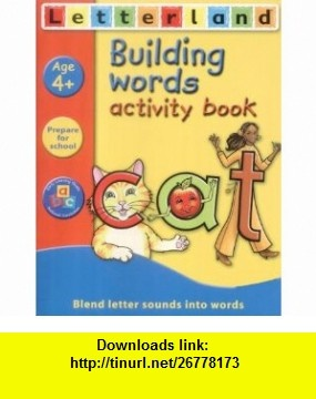 Building Words (Letterland Learning at Home) (9780007134847) Lyn Wendon , ISBN-10: 0007134843  , ISBN-13: 978-0007134847 ,  , tutorials , pdf , ebook , torrent , downloads , rapidshare , filesonic , hotfile , megaupload , fileserve