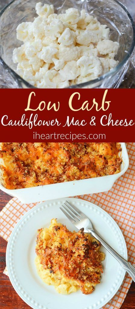 Low Carb Cauliflower Mac and Cheese | I Heart Recipes