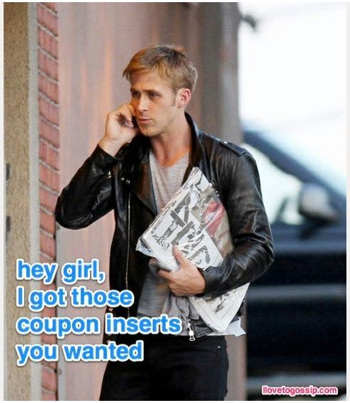 ccea66d25a955447e011edc1b4a79492 ryan gosling meme ryan gosling hey girl the 31 best images about coupon on pinterest funny, couponing,Couponing Meme
