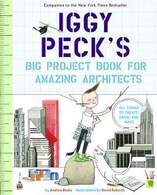 Iggy Peck's Big Project Book for Amazing Architects : Andrea Beaty : 9781419718922 Creativity meets curiosity and critical thinking in Iggy Peck's Big Project Book for Amazing Architects, the new hands-on STEM project book from the #1 New York Times bestselling team behind Iggy Peck, Architect; Rosie Revere, Engineer; and Ada Twist, Scientist. Iggy Peck has one passion: building. His parents are proud of his fabulous creations, though they're sometimes surprised by his materials