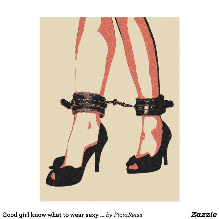 Good girl know what to wear sexy cuffs bondage postcard