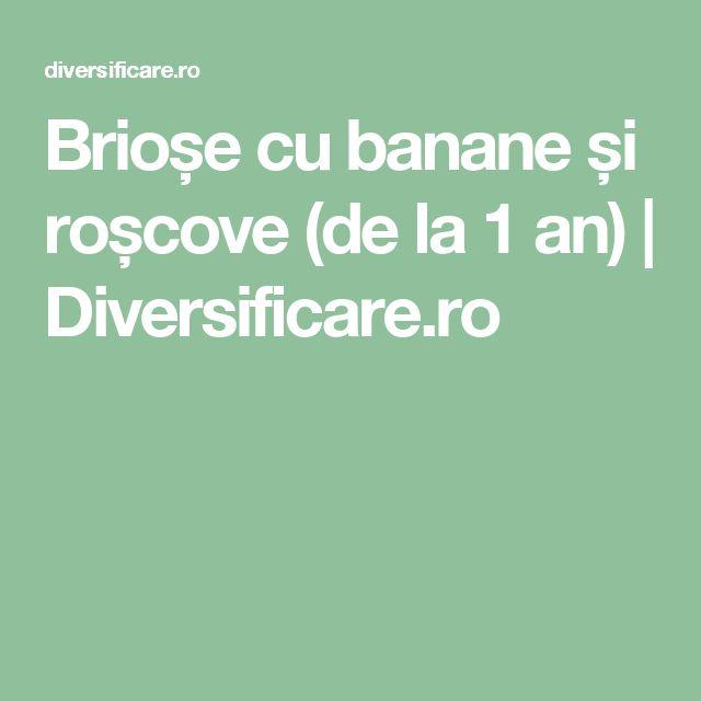 Brioșe cu banane și roșcove (de la 1 an)   Diversificare.ro