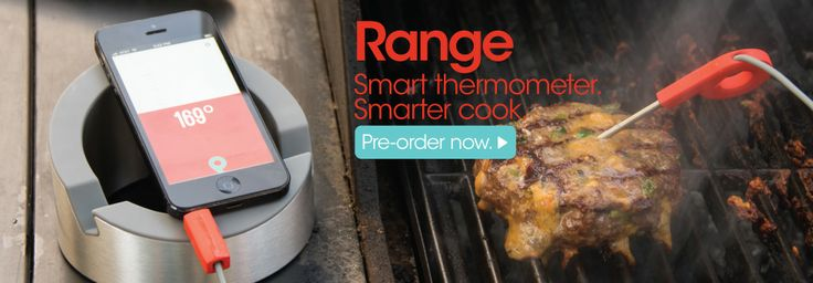 Range. Smart thermometer, smarter cook.