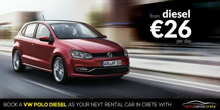 Need a Diesel Car to drive around #Crete ? Book now the a #Volkswagen Polo Diesel from €26 per day. http://www.rental-center-crete.com/cars/group-c1/volkswagen-polo.html