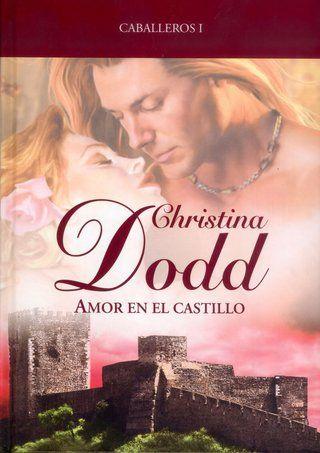 Amor en el castillo.Christina Dodd