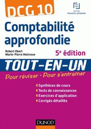 DCG 10 : comptabilité approfondie : tout-en-un / Robert Obert,... Marie-Pierre Mairesse,... 2016. http://bu.univ-angers.fr/rechercher/description?notice=000811212