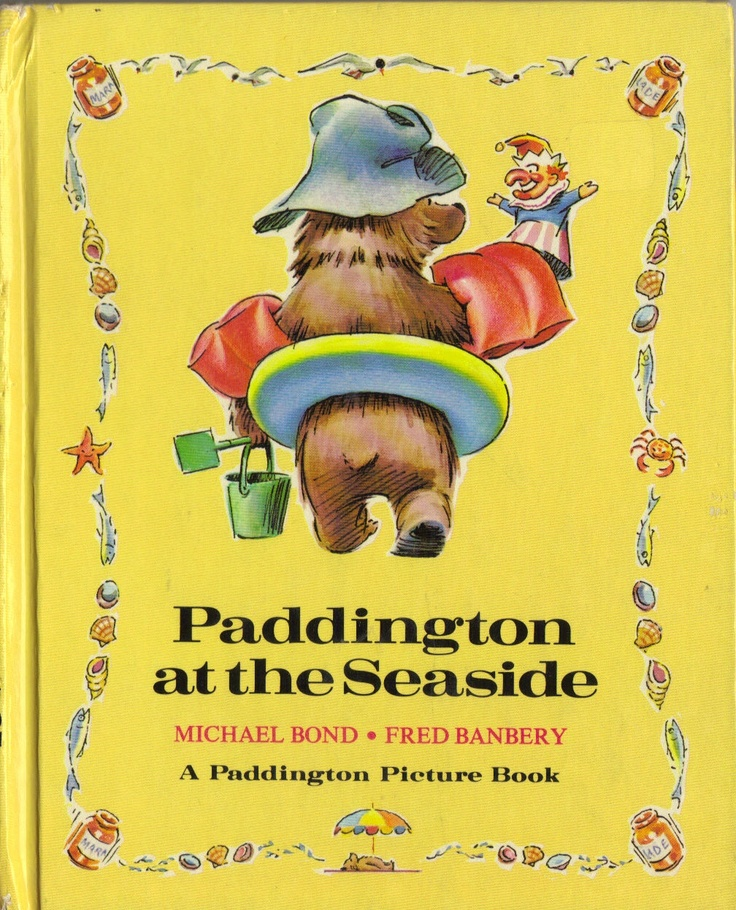Quot Paddington At The Seaside Quot By Michael Bond Illustrated