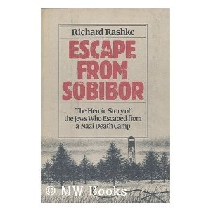 Escape from Sobibor - I haven't read the book, but the movie was excellent. It's an amazing story.