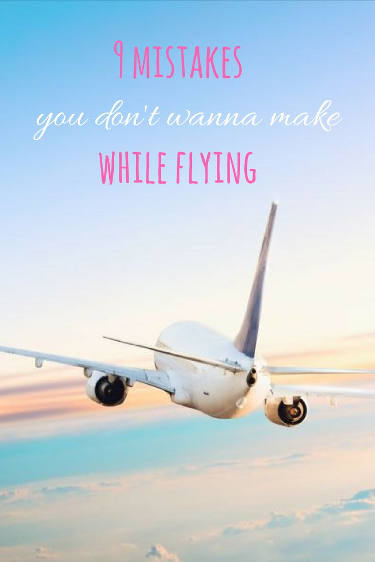 What to avoid when flying? What to do for hassle-free flight? Learn from the mistakes of frequent travelers!