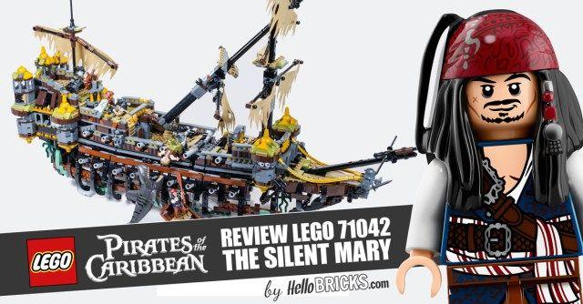 REVIEW LEGO 71042 Pirates des Caraïbes Silent Mary